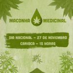 Manifesto do Dia Nacional da Maconha Medicinal: leia aqui!